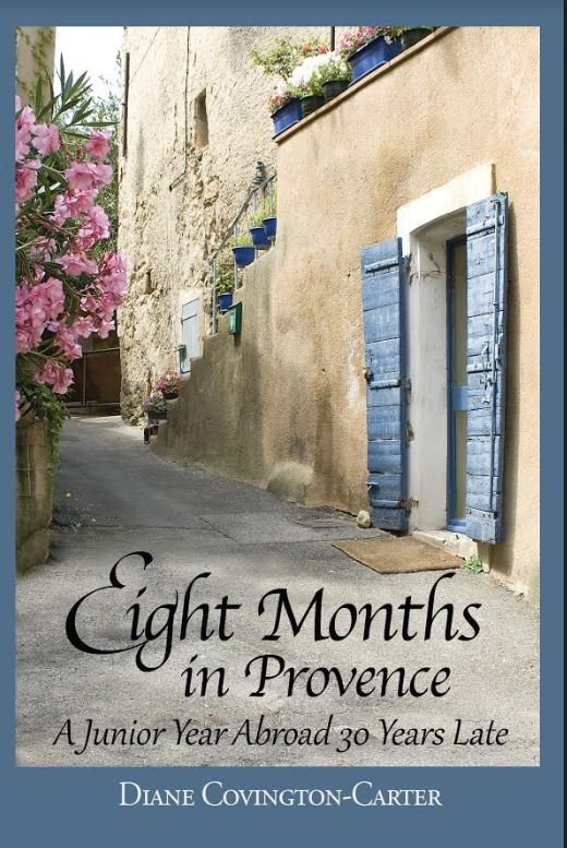 Diane Covington-Carter, Eight Months in Provence
